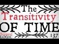 The Transitivity of Time (Temporal Logic)