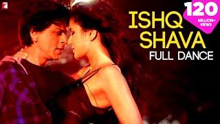 Ishq Shava - Full Song   Jab Tak Hai Jaan   Shah Rukh Khan   Katrina Kaif   Shilpa Rao   Raghav