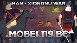 Battle of Mobei 119 BC - Han–Xiongnu War DOCUMENTARY