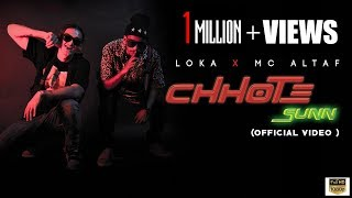 CHHOTE SUNN | OFFICIAL MUSIC | LOKA X MC ALTAF | CRAZYVIBE | DROPOUT