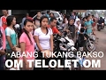 TELOLET OM.... | NGABUL | ABANG TUKANG BAKSO