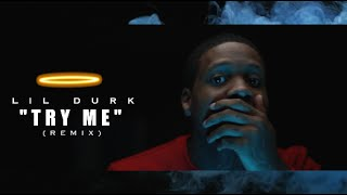 Lil Durk - Try Me (Remix) Shot By @AZaeProduction