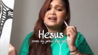 HESUS BY JACKIE PAJO ORTEGA