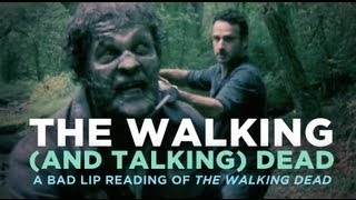 ″The Walking (And Talking) Dead″ — A Bad Lip Reading of The Walking Dead