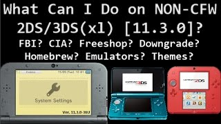 What Can I Do On [Non-CFW 11 3] 3DS & 2DS? FBI? FREESHOP