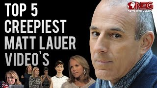 Top 5 Creepiest Matt Lauer moments caught on | NBC Today Host Fired |