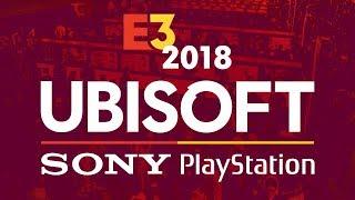 E3 Ubisoft & Sony PlayStation Press Conferences - IGN Live 2018