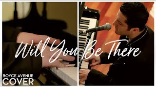 Will You Be There - Michael Jackson (Boyce Avenue acoustic/piano cover) on Spotify & Apple