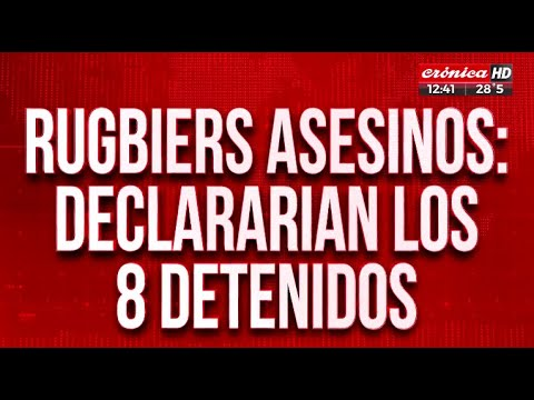 Rugbiers asesinos: declararían los ocho detenidos
