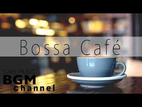 Relaxing Coffee Bossa Nova & Jazz - Soft Instrumental Music for Studying, Work