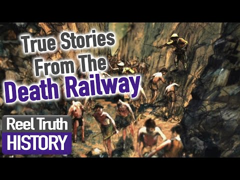 Stories from the Death Railway | Moving Half The Mountain | Full Documentary | Reel Truth History