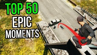 TOP 50 EPIC MOMENTS IN PUBG