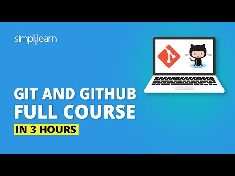 Git And GitHub Full Course In 3 Hours | Git And GitHub Tutorial For Beginners | Simplilearn