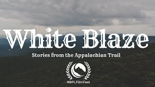 White Blaze - Stories from the Appalachian Trail