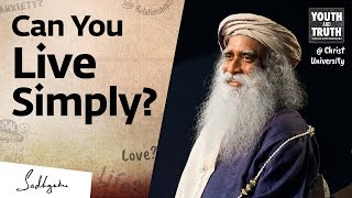 How To Simplify & Declutter Your Life – Sadhguru