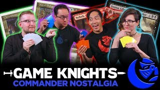 Commander Nostalgia with LoadingReadyRun l Game Knights #15 l Magic: the Gathering EDH Gameplay