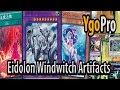 Eidolon Windwitch Artifacts (YgoPro) - YOU SHALL NOT PLAY YU-GI-OH! =3