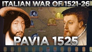Battle of Pavia (1525) - Italian Wars DOCUMENTARY