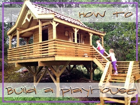 How to Build a Playhouse  Treehouse  YouTube