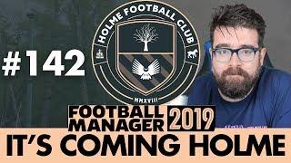 HOLME FC FM19 | Part 142 | SPORTING LISBON | Football Manager 2019