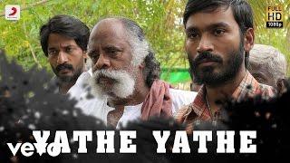 Aadukalam - Yathe Yathe Tamil Lyric | Dhanush | G.V. Prakash Kumar