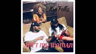 Kin'Folk - Adrian Bagher - That Ain't My Woman (feat. Katrenia Jefferson)