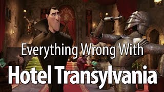 Everything Wrong With Hotel Transylvania In 11 Minutes Or Less