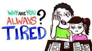 Why Are You Always Tired? Video