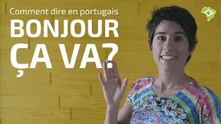 Saluer et demander comment ça va en portugais | Le brésilien avec Gabi