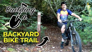Getting Started on my Backyard Mountain Bike Trails