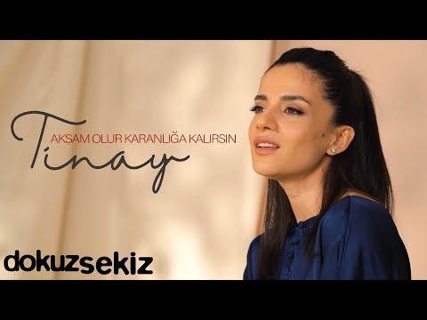Tinay – Akşam Olur Karanlığa Kalırsın (Akustik) (Official Video)