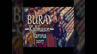 Buray - Kalmasın Yarına 2017 Albüm