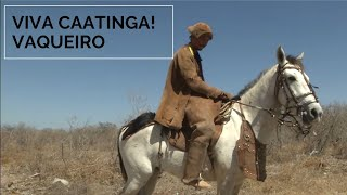 Viva Caatinga! Vaqueiro