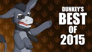 Dunkey's Best of 2015
