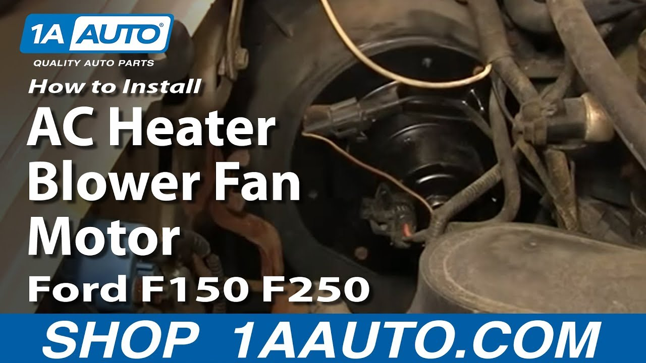 1984 Ford F250 Fuse Diagram How To Install Replace Ac Heater Blower Fan Motor Ford