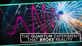 The Quantum Experiment that Broke Reality   Space Time   PBS Digital Studios