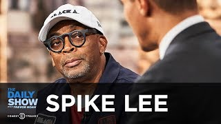 Spike Lee - ″BlacKkKlansman″ and Fighting the Rise of Racism in the Trump Era | The Daily Show