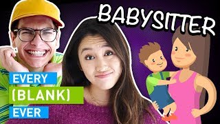 Watch EVERY BABYSITTER EVER Video