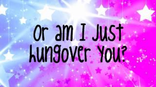 Kesha-Hungover+Lyrics &