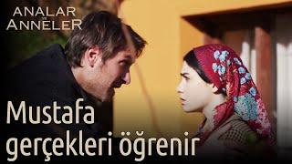 Analar ve Anneler 8.Bölüm | Mustafa, Kader'in hayatındaki gerçekleri öğrenir