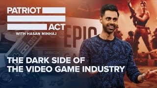 The Dark Side of the Game Industry   Patriot Act with Hasan Minhaj   Netflix