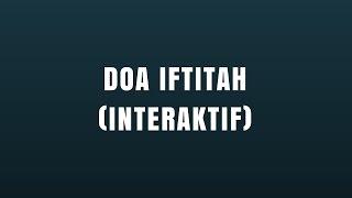 Doa Iftitah | Belajar Membaca & Menghafal Doa Iftitah