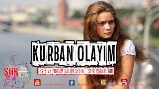 KURBAN OLAYIM | Şiir - İsmail GÜL | Beste ve Yorum - Salim Aydın | siirfm.org