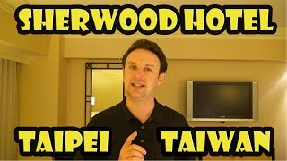 The Sherwood Taipei Hotel Review