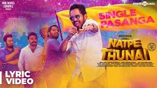 Natpe Thunai | Single Pasanga Lyrical | Hiphop Tamizha | Sundar C