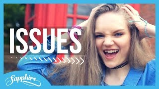 Issues - Julia Michaels   Cover by Sapphire