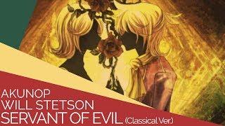 Servant of Evil (English Cover)【Will Stetson】「悪ノ召使」