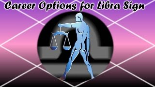 Career Opportunities for People of Libra Sign