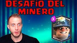 DESAFÍO DEL MINERO! AL FIN BUENAS RECOMPENSAS!   Clash Royale en Español