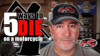 5 ways to die on a motorcycle